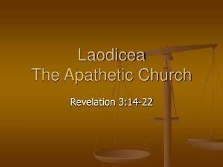 Laodicea The Apathetic Church
