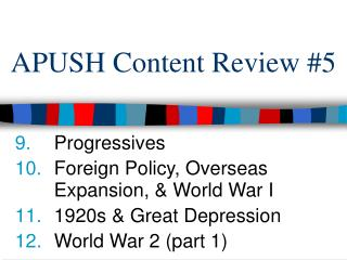 APUSH Content Review #5