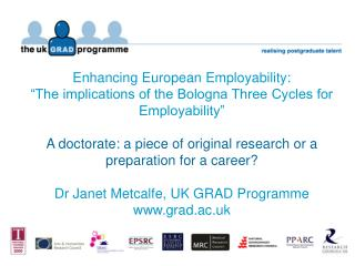 Enhancing European Employability:  The implications of the Bologna Three Cycles for Employability   A doctorate: a piece