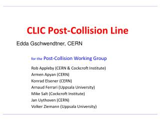 CLIC Post-Collision Line