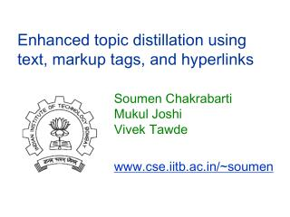 Enhanced topic distillation using text, markup tags, and hyperlinks