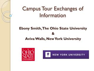 Campus Tour Exchanges of Information