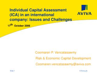 Individual Capital Assessment (ICA) in an international company: Issues and Challenges