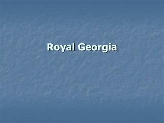 Royal Georgia