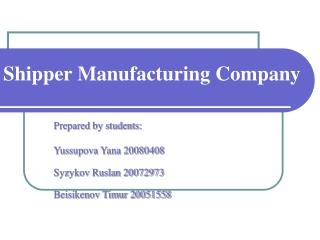 Shipper Manufacturing Company