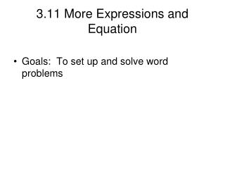 3.11 More Expressions and Equation