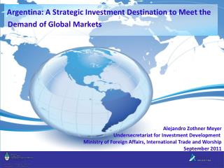 Argentina: A Strategic Investment Destination to Meet the Demand of Global Markets