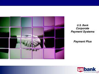 U.S. Bank  Corporate Payment Systems Payment Plus