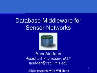 Database Middleware for Sensor Networks