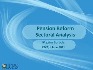 Pension Reform Sectoral Analysis