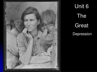 Unit 6 The  Great Depression