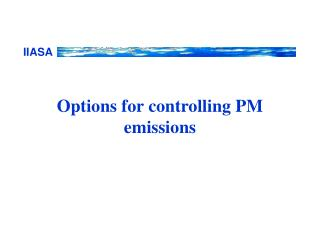 Options for controlling PM emissions
