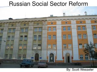 Russian Social Sector Reform