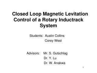 Closed Loop Magnetic Levitation Control of a Rotary Inductrack System