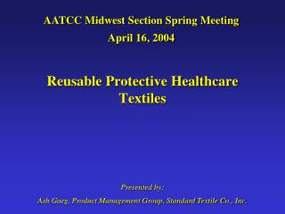 Reusable Protective Healthcare Textiles