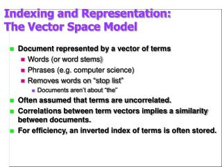 Indexing and Representation: The Vector Space Model