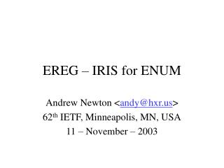 EREG – IRIS for ENUM