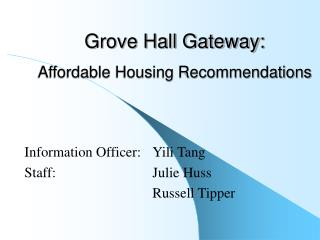 Grove Hall Gateway: Affordable Housing Recommendations