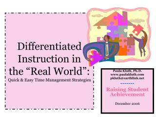 "Differentiated Instruction in  the ""Real World"": Quick & Easy Time Management Strategies"