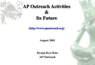 AP Outreach Activities  & Its Future (apoutreach)