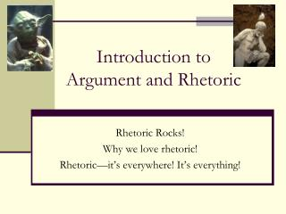 Introduction to  Argument and Rhetoric