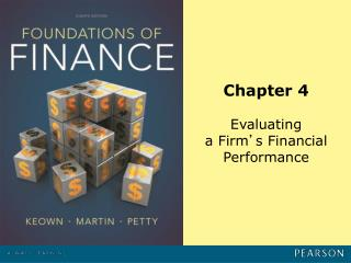 Chapter 4 Evaluating  a Firm ' s Financial Performance