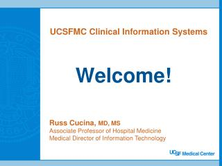 UCSFMC Clinical Information Systems