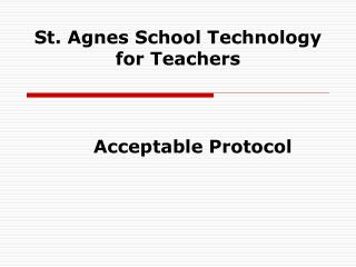 St. Agnes School Technology for Teachers