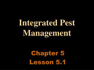 Integrated Pest Management