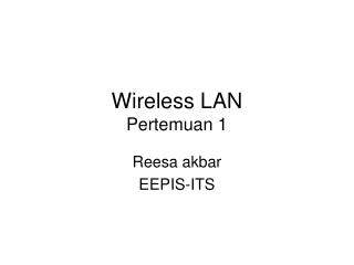 Wireless LAN Pertemuan 1