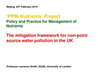 'PPM-Nutrients' Project Policy and Practice for Management of Nutrients