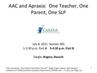 AAC and Apraxia:  One Teacher, One Parent, One SLP