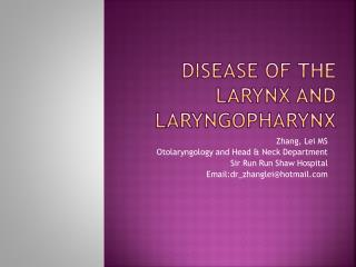 Disease of the Larynx and  Laryngopharynx