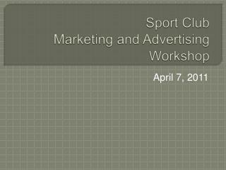 Sport Club Marketing and Advertising Workshop