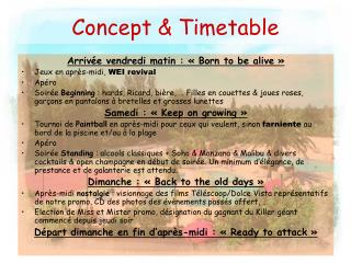Concept & Timetable