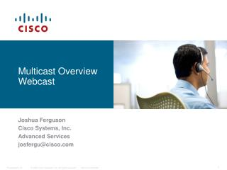 Multicast Overview Webcast
