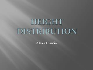 Height  DistributioN