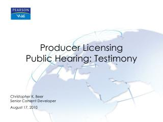 Producer Licensing  Public Hearing: Testimony