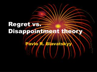 Regret vs. Disappointment theory