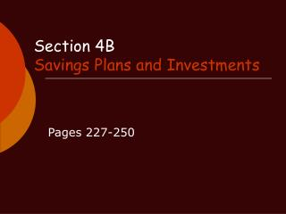 Section 4B Savings Plans and Investments