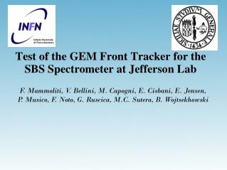 Test of the GEM Front Tracker for the SBS Spectrometer at Jefferson Lab