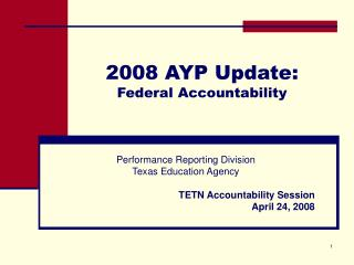 2008 AYP Update:  Federal Accountability