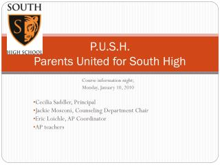 P.U.S.H.  Parents United for South High