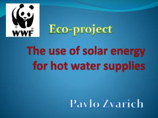 The use of solar energy for hot water supplies