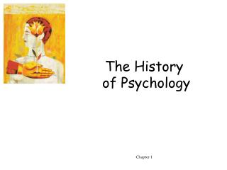 The History  of Psychology Chapter 1