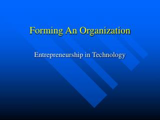 Forming An Organization