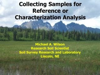 Collecting Samples for Reference or Characterization Analysis
