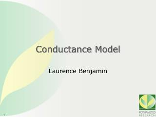 Conductance Model