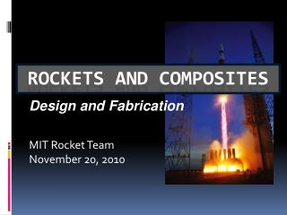 MIT Rocket Team November 20, 2010