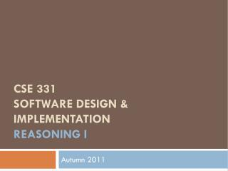 CSE 331 Software Design & Implementation reasoning i